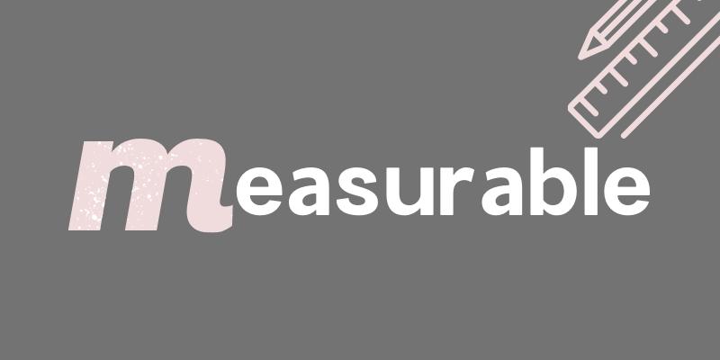 SMARTゴール:測定可能
